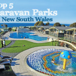 Top 5 Caravan Parks in New South Wales